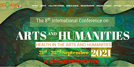 The 8th International Conference on Arts and Humanities 2021(ICOAH 2021) Tickets