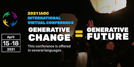 """Conferência Online IAGC 2021: """"Mudança Gerativa = Futuro Gerativo"""" ingressos"""