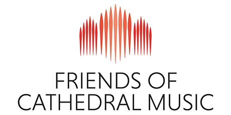 Friends of Cathedral Music: The Future of Choral Evensong tickets