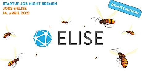 Startup Job Night Bremen | JOBS @ ELISE Tickets