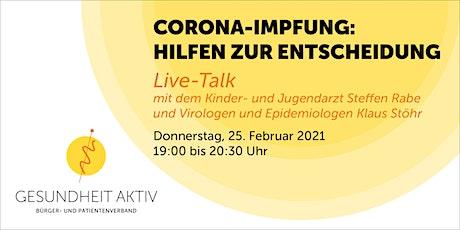 Corona-Impfung: Hilfen zur Entscheidung Tickets