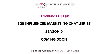 S03 B2B Influencer Marketing Chat Series tickets