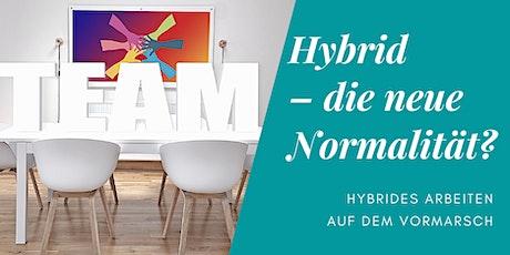 Hybrid - die neue Normalität? ingressos