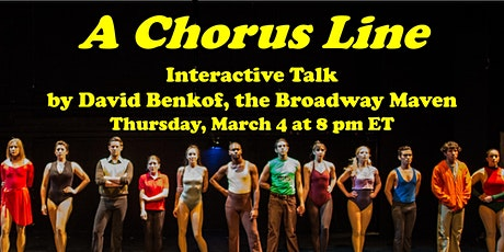 """A Chorus Line"" Interactive Talk by David Benkof, the Broadway Maven tickets"