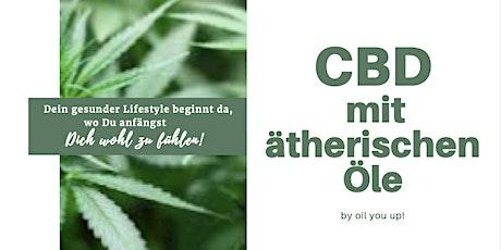 CBD mit ätherischen Ölen Info und Anwendung Tickets