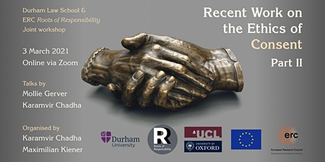 Durham/RoR Workshop: Recent Work on the Ethics of Consent, Part II tickets