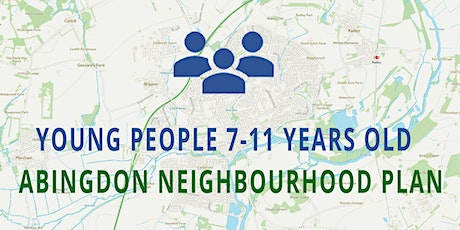Abingdon Neighbourhood Plan - YOUTH 7-11 YEARS OLD tickets
