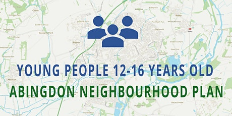 Abingdon Neighbourhood Plan - YOUTH 12-16 YEARS OLD tickets