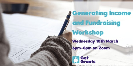 Get Grants: Generating Income and Fundraising Workshop tickets