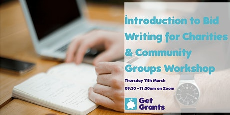 Get Grants: Introduction to Bid Writing for Charities and Community Groups tickets