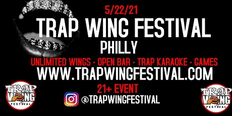 Trap Wing Festival Philly tickets