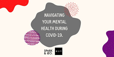 Spark and Co. x Inside Out Wellbeing: Your Mental Health During Covid-19 tickets