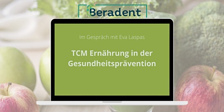 TCM Ernährung in der Gesundheitsprävention Tickets