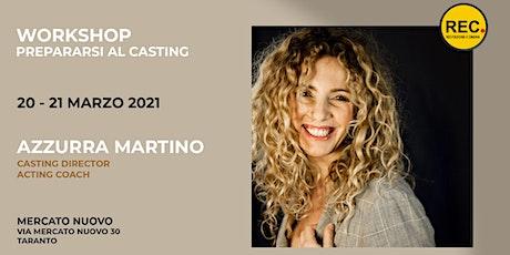 """Masterclass """"Prepararsi al casting"""" biglietti"""