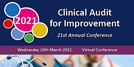The Clinical Audit for Improvement Summit 2021 tickets