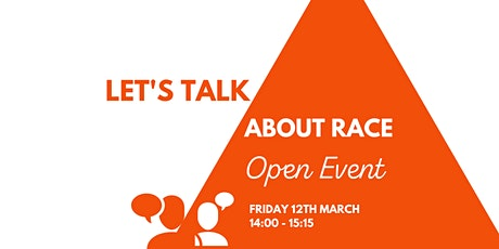 Let's Talk About Race: Open event tickets