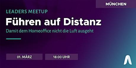 Leaders Meetup München   Führen auf Distanz Tickets