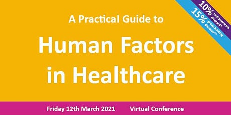 A Practical Guide to Human Factors in Healthcare tickets