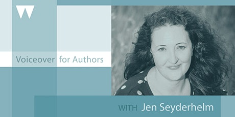 Voiceover for Authors with Jen Seyderhelm tickets