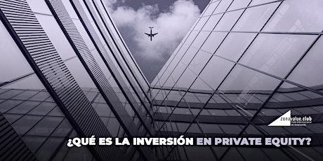 ¿Qué es la inversión en private equity? entradas