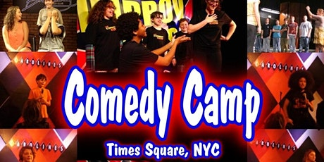 Summer Comedy Camp 2021 Broadway Comedy Club, Times Square NYC tickets