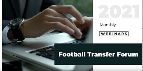 Football Transfer Forum (Recording Feb '21) tickets