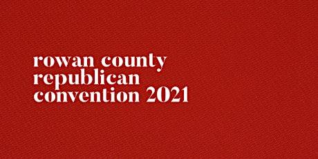 Rowan County Republican Convention Tickets