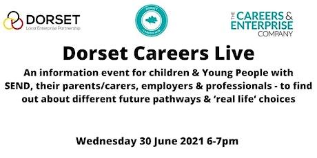 Dorset Careers Live - My future pathways (SEND) tickets