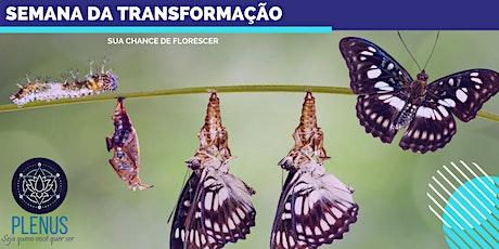 Semana da Transformação bilhetes
