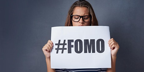 Online Free Talk : Overcoming FOMO (the Fear of Missing Out) tickets
