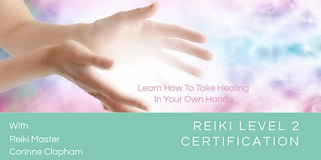 Reiki Level 2 Certification tickets