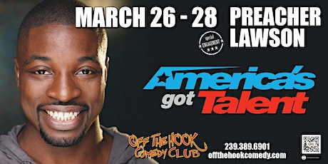 "Comedian Preacher Lawson from ""America's Got Talent"" live in Naples, fl tickets"