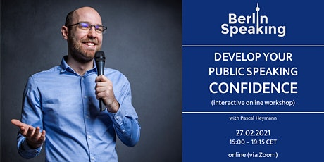 Develop Your Public Speaking Confidence (interactive online workshop, 4h) tickets