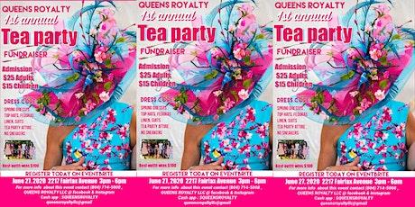 QUEENS ROYALTY TEA PARTY Fundraiser tickets