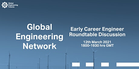 Early Career Engineer Roundtable Discussion tickets