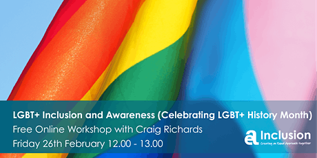 LGBT+ Inclusion and Awareness - Free Online Workshop tickets