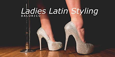 Ladies Latin Styling - Thursdays 7pm tickets