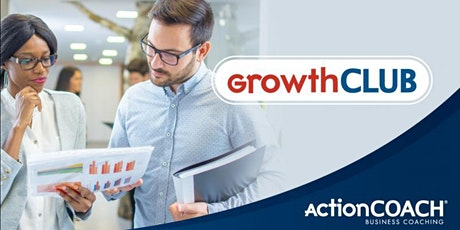 GrowthCLUB 90 Day Virtual Business Planning Workshop tickets