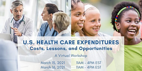 U.S. Health Care Expenditures: Costs, Lessons, and Opportunities tickets