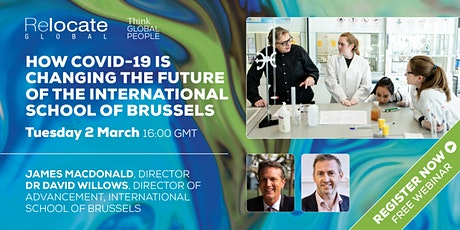 How Covid-19 is changing the future of the International School of Brussels tickets