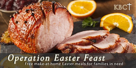 Operation Easter Feast - FREE Easter Meals tickets