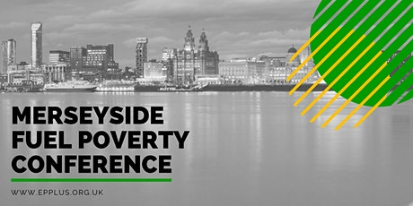 Merseyside Fuel Poverty Conference tickets