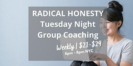 Radical Honesty Group Coaching tickets