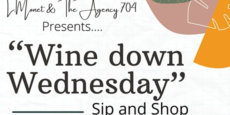 Wine Down Wednesday Sip And Shop tickets
