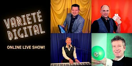 VARIETÉ DIGITAL – Online Live Show tickets