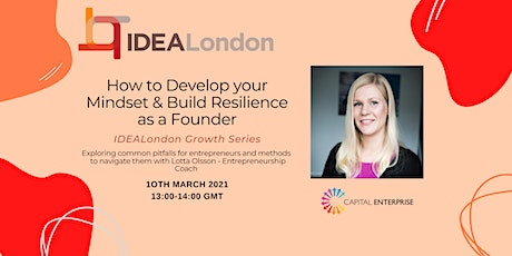 How to Develop your Mindset & Build Resilience as a Founder tickets