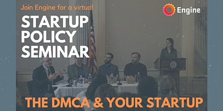 Startup Seminar: the DMCA and Your Startup tickets