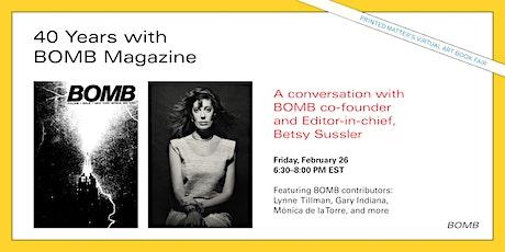Four Decades with BOMB Magazine at Printed Matter's Virtual Art Book Fair biglietti