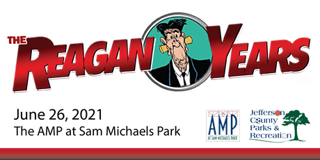 The Reagan Years - Concert at The AMP at Sam Michaels tickets