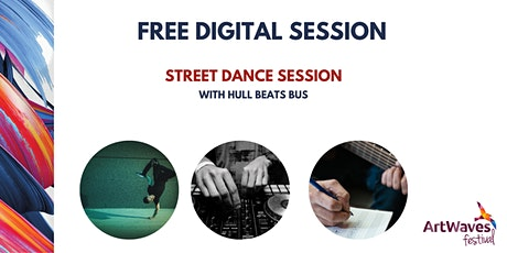 Street Dance Session with Hull Beats Bus (Digital ArtWaves) FREE tickets